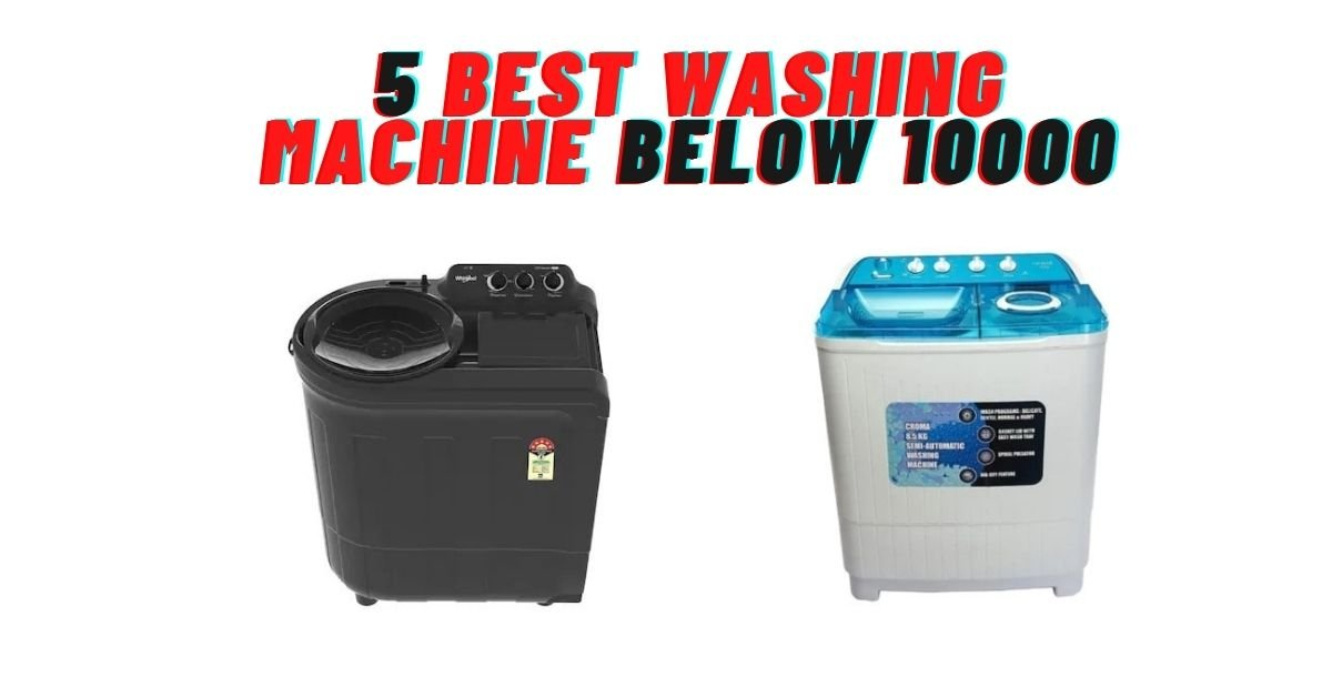 best washing machine below 10000